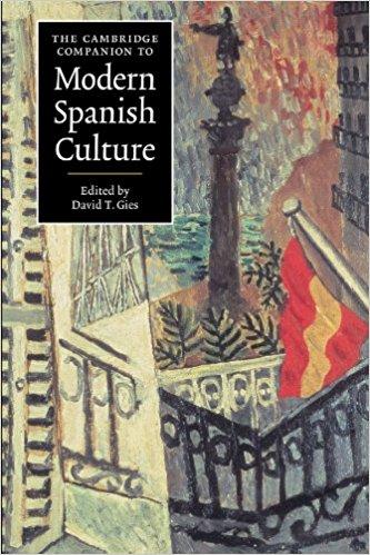 Cambridge Companion to Modern Spanish Culture 1999