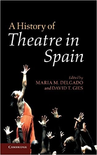 History of Theatre in Spain 2012